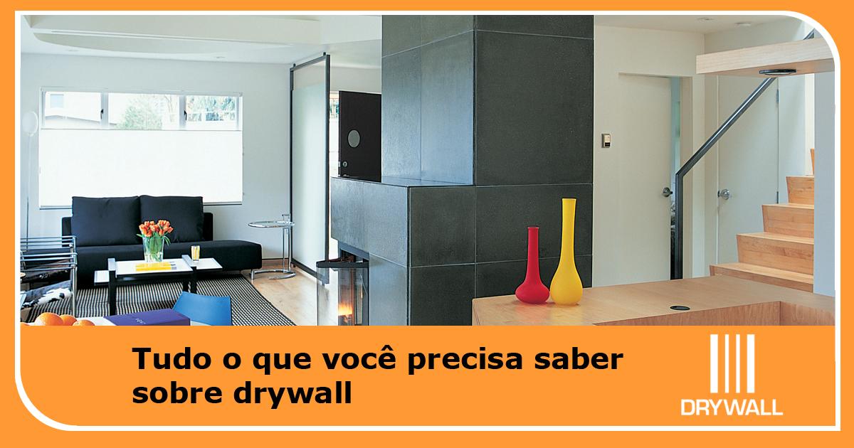Tudo o que você precisa saber sobre drywall